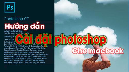 Hướng dẫn cài đặt photoshop cho macbook