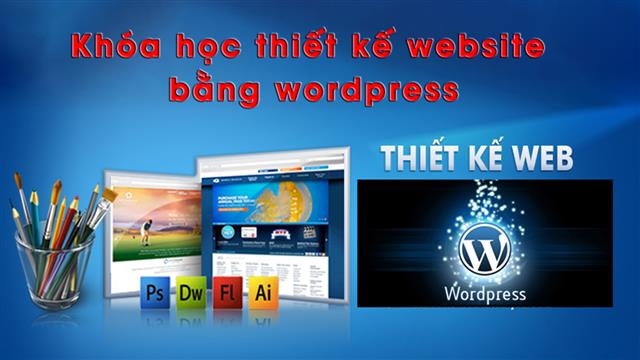Khóa học thiết kế website bằng wordpress