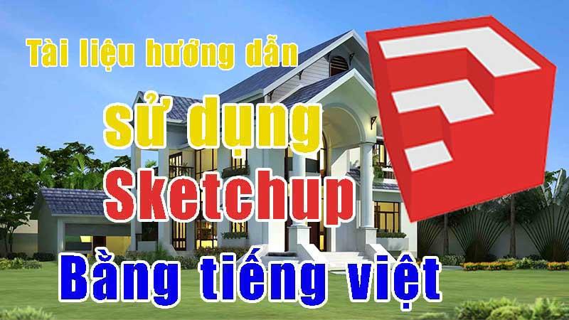 Tài liệu hướng dẫn sử dụng sketchup