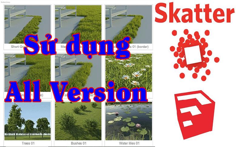 Phần mềm dải cây cỏ Scatter for Sketchup 2020