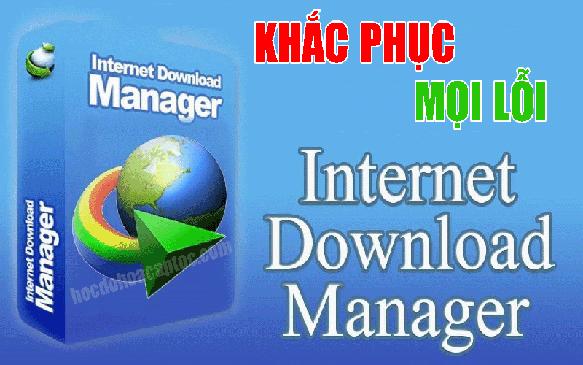 Download idm full crack 2020 khắc phục mọi lỗi